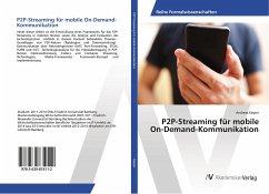 P2P-Streaming für mobile On-Demand-Kommunikation