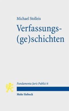 Verfassungs(ge)schichten - Stolleis, Michael