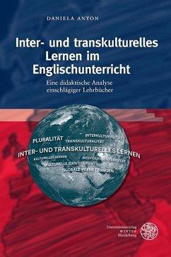 Inter- und transkulturelles Lernen im Englischunterricht (eBook, PDF) - Anton, Daniela