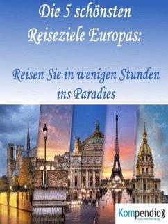 Die 5 schönsten Reiseziele Europas: (eBook, ePUB) - Dallmann, Alessandro