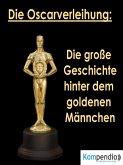 Die Oscarverleihung: (eBook, ePUB)