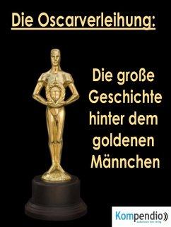 Die Oscarverleihung: (eBook, ePUB) - Dallmann, Alessandro