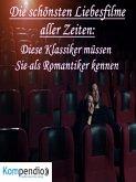Die schönsten Liebesfilme aller Zeiten: (eBook, ePUB)