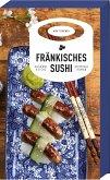 Fränkisches Sushi / Kommissar Kastner Bd.2