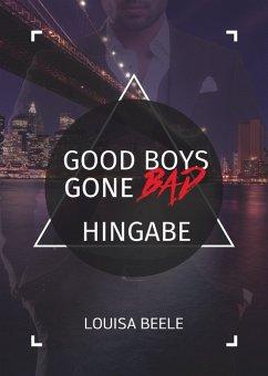 Good Boys Gone Bad - Hingabe (eBook, ePUB)