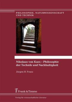 Nikolaus von Kues - Philosophie der Technik und...