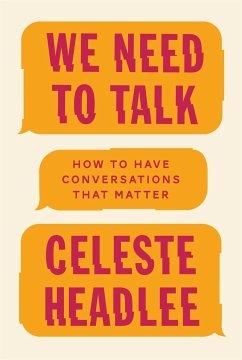 We Need to Talk - Headlee, Celeste