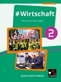#Wirtschaft 2 Lehrbuch Baden-Württemberg