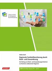 Regionale Fachkräftesicherung durch Rück- und Zuwanderung