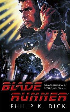 Blade Runner - Dick, Philip K.