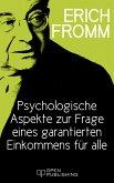 Psychologische Aspekte zur Frage eines garantierten Einkommens für alle (eBook, ePUB)