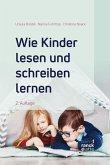 Wie Kinder lesen und schreiben lernen (eBook, PDF)