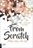 From Scratch - Alles neu mit dir (eBook, ePUB)