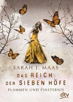 Flammen und Finsternis / Das Reich der sieben Höfe Bd.2