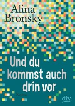 Und du kommst auch drin vor (eBook, ePUB) - Bronsky, Alina