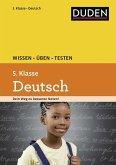 Wissen - Üben - Testen: Deutsch 5. Klasse (Mängelexemplar)