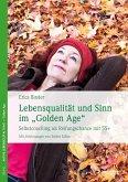 """Lebensqualität und Sinn im """"Golden Age"""" (eBook, ePUB)"""