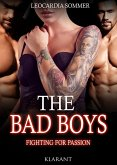 THE BAD BOYS - Fighting for passion (eBook, ePUB)