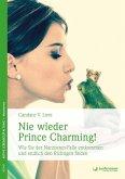 Nie wieder Prince Charming! (eBook, PDF)