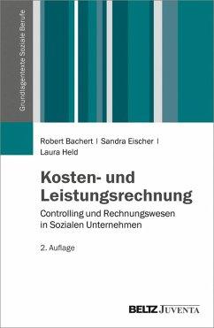 Kosten- und Leistungsrechnung (eBook, PDF) - Eischer, Sandra; Bachert, Robert; Held, Laura
