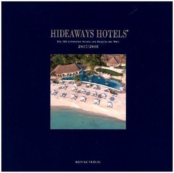 Hideaways Hotels 2017/2018 - Herder, Sabine; Luig-Runge, Gundula; Isringhausen, Gabriele; Teichgräber, Bernd