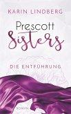 Die Entführung / Prescott Sisters Bd.2