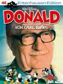 Disney: Entenhausen-Edition-Donald / Lustiges Taschenbuch Entenhausen-Edition Bd.46