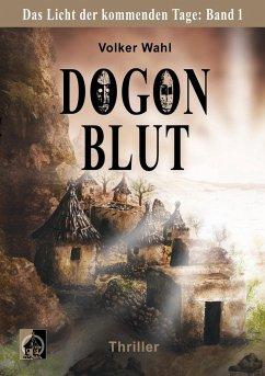 Dogonblut - Wahl, Volker
