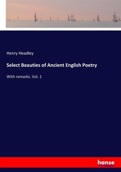 Select Beauties of Ancient English Poetry