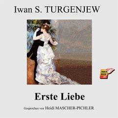 Erste Liebe (MP3-Download) - Turgenjew, Iwan S.