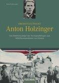 Oberstleutnant Anton Holzinger