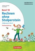 Rechnen ohne Stolperstein - Neubearbeitung Band 1B - Zahlenraum 4 bis 6