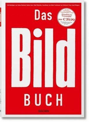 Das BILD-Buch - Aust, Stefan; Wagner, Franz Josef; Schirach, Ferdinand von; Matt, Jean-Remy von; Klitschko, Vitali; Reichelt, Julian