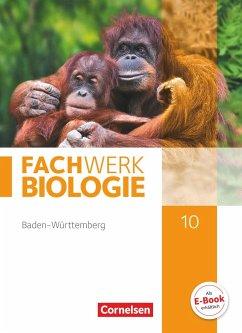 Fachwerk Biologie 10. Schuljahr - Baden-Württemberg - Schülerbuch - Hampl, Udo; Marquarth, Andreas; Pohlmann, Anke