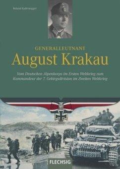 Generalleutnant August Krakau - Kaltenegger, Roland
