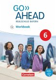 Go Ahead 6. Jahrgangsstufe - Ausgabe für Realschulen in Bayern - Workbook mit Audios online