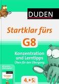 Duden - Startklar fürs G8 - Konzentration und Lerntipps (Mängelexemplar)