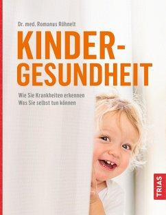 Kindergesundheit (eBook, ePUB) - Röhnelt, Romanus