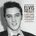 A Boy From Tupelo: The Complete 1953-1955 Recordin