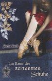 Im Bann der zertanzten Schuhe (eBook, ePUB)