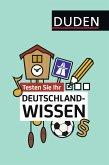 Testen Sie Ihr Deutschlandwissen! (Mängelexemplar)