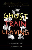 Ghost Train Leaving (Spanish Spectres, #2) (eBook, ePUB)