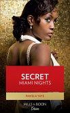 Secret Miami Nights (Millionaire Moguls, Book 3) (eBook, ePUB)