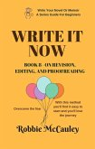 Write it Now. Book 8 - On Revision - Editing and Proofreading (Write Your Novel or Memoir. A Series Guide For Beginners, #8) (eBook, ePUB)