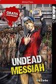 Gratis-Leseprobe: Undead Messiah (eBook, PDF)