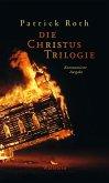 Die Christus Trilogie (eBook, PDF)