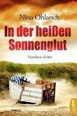 In der heißen Sonnenglut / John Benthien Jahreszeiten-Reihe Bd.2