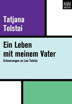 Ein Leben mit meinem Vater - Tolstoi, Tatjana