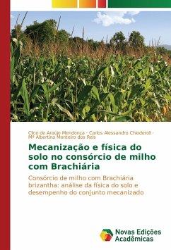 Mecanização e física do solo no consórcio de milho com Brachiária