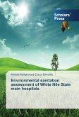 Environmental sanitation assessment of White Nile State main hospitals